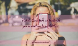 Social media marketing facebook per hotel cosa fare per aumentare la visibilità
