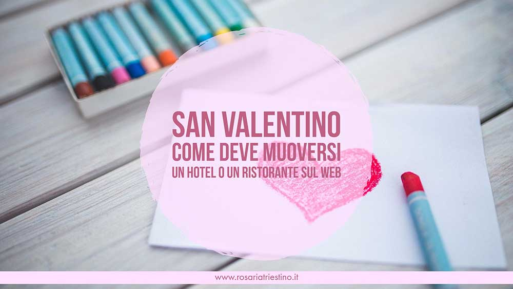 Suggerimenti per hotel e ristoranti a san valentino