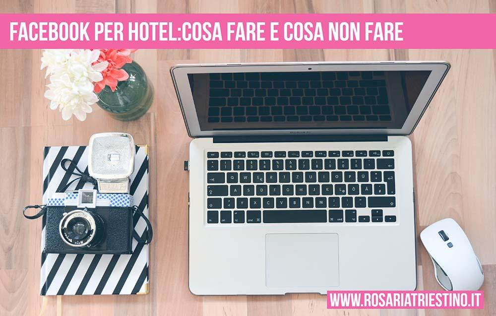 mini guida facebook per hotel cosa fare e cosa non fare
