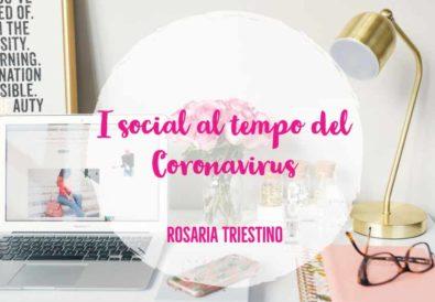 I social al Tempo del corona Virus